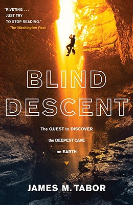 Blind Descent By Tabor, James M.